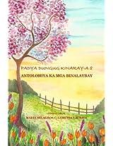 Padya Dungug Kinaray-a: Antolohiya Ka Mga Binalaybay