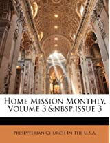 Home Mission Monthly, Volume 3, Issue 3