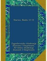 Starine, Books 12-13