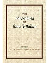 Fars-Nama of Ibnu l-Balkhi (E. J. W. Gibb Memorial New Series)