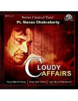 Cloudy Affairs by Pt. Manas Chakraborty