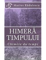 Himera timpului: Chimère du temps (Romanian Edition)