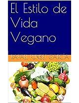 El Estilo de Vida Vegano (Spanish Edition)