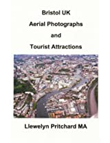 Bristol Uk Aerial Photographs and Tourist Attractions: Aerial Photography Interpretation (Photo Albums)