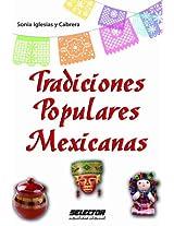 Tradiciones populares mexicanas