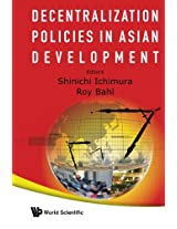 Decentralization Policies in Asian Development