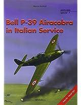 Bellp-39 Aircobra in Italian Service (Aviolibri Special Series)