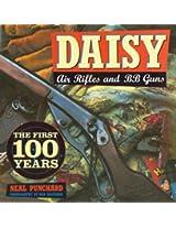 Daisy Air Rifles and BB Guns: The First 100 Years