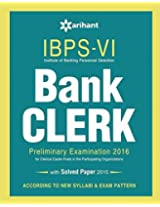 IBPS-VI Bank Clerk Preliminary Examination Success Master