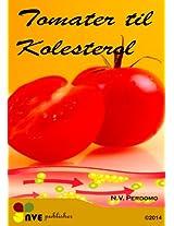 Tomater til Kolesterol