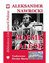 Poeme Alese: Selectia, Traducerea Si Prefata: Nicolae Mares: Volume 2 (Bibilioteca Literaturii Polone)