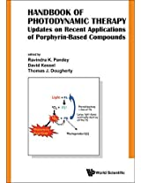 Handbook of Photodynamic Therapy: Updates on Recent Applications of Porphyrin-Based Compounds