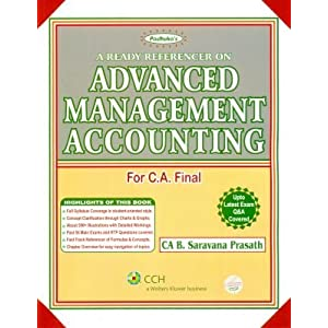 A Ready Referencer on Advanced Management Accounting - For CA Final