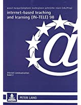 Internet-based Teaching and Learning (IN-TELE) 98: Proceedings of IN-TELE 98 (Internet Communication)