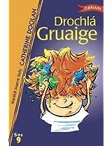 Drochla Gruaige: 9 (Sraith SOS)