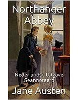 Northanger Abbey - Nederlandse Uitgave - Geannoteerd: Nederlandse Uitgave - Geannoteerd (Dutch Edition)