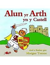 Alun Yr Arth Yn Y Castell (Cyfres Alun Yr Arth)