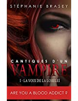 Les Chants de la Lorelei (Cantiques d'un vampire t. 1) (French Edition)
