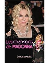 Les chansons de Madonna (French Edition)