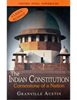 The Indian Constitution: Cornerstone of A Nation: Cornerstone of A Nation (Classic Reissue)