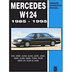 Mercedes W124 1985-1995 Owners Workshop Manual: 200, 200e, E200, E220, 220e, 230e, 260e, E280, 280e, E300, 300e, 300e-24, E320, 320e