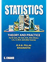 Statistics - Theory and Practice