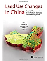 Land Use Changes in China: Historical Reconstruction Over the Past 300 Years and Future Projection
