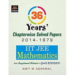 IIT JEE - Mathematics : 36 Year's Chapterwise Solved Papers (2014 - 1979) (Old Edition)