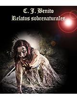C. J. Benito Relatos sobrenaturales (Spanish Edition)