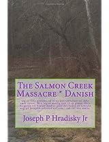 The Salmon Creek Massacre