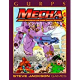 Gurps Mecha: Mighty Battlesuits and Anime Fighting Machines (GURPS: Generic Universal Role Playing System)David Pulver