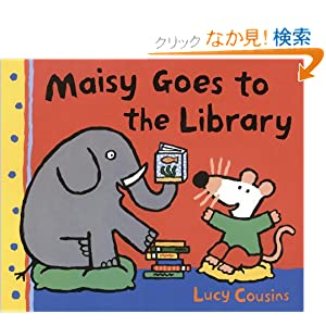 Maisy Goes to the Library (Maisy First Experience Books (Pb))