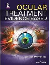 Ocular Treatment Evidence Based