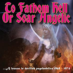To Fathom Hell Or Soar Angelic-a Lesson in Devilis