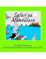 Safari ya Mambosasa: Volume 1