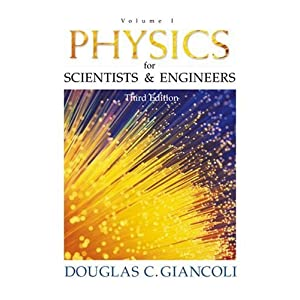 Physics for Scientists and Engineers: Volume I (Physics for Scientists & Engineers)