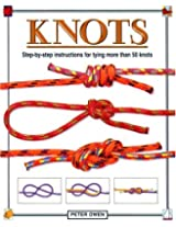 Knots: Step-by-Step Instructions for Tying More Than 50 Knots