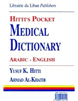 Hitti's Pocket Medical Dictionary Arabic-English