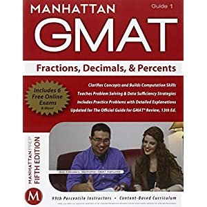 GMAT Fractions, Decimals, & Percents Guide, 5th Edition (Manhattan GMAT Strategy Guides)