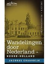 Wandelingen Door Nederland: Noord-Holland