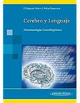 Cerebro y Lenguaje / Brain and Language: Sintomatologia neurolinguistica / Neuro-Linguistic Symptoms