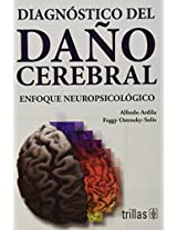 Diagnostico del dano cerebral / Diagnosis of Brain Damage: Enfoque neuropsicologico / Neuropsychological Approach