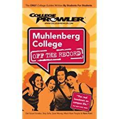 College Prowler Muhlenberg College: Allentown, Pennsylvania