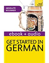Get Started In Beginner's German: Teach Yourself (Kindle Enhanced Edition) (Teach Yourself Audio eBooks)