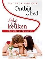 Ontbijt op bed en seks in de keuken (Dutch Edition)