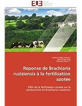 Reponse de Brachiaria Ruziziensis a la Fertilisation Azotee (Omn.Univ.Europ.)