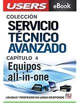 Servicio Técnico Avanzado: Equipos all-in-one (Colección Servicio Técnico Avanzado nº 4) (Spanish Edition)