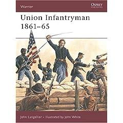 【クリックで詳細表示】Union Infantryman 1861-65 (Warrior) [ペーパーバック]