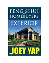 Feng Shui for Homebuyers - Exterior: Learn to Screen & See Properties with Feng Shui Vision