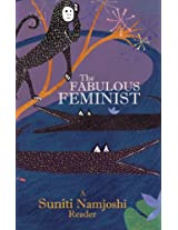 The Fabulous Feminist - A Suniti Namjoshi Reader